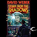 Storm from the Shadows Audiobook by David Weber Narrated by Jay Snyder