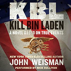 KBL: Kill Bin Laden | [John Weisman]