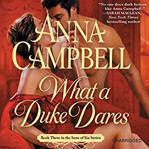 What a Duke Dares | [Anna Campbell]