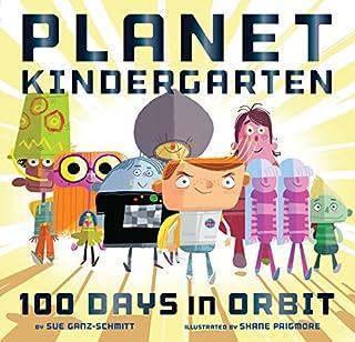 Book Cover: Planet Kindergarten: 100 Days in Orbit