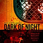 Dark of Night: A Joe Ledger Novella Audiobook by Jonathan Maberry, Rachael Lavin Narrated by Ray Porter