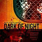 Dark of Night: A Joe Ledger Novella | Jonathan Maberry,Rachael Lavin