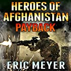 Heroes of Afghanistan: Payback Hörbuch von Eric Meyer Gesprochen von: Neal Vickers