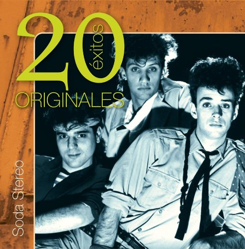 Soda Stereo - Originales 20 Exitos - Zortam Music