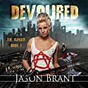 Devoured: The Hunger, Book 1 (       UNABRIDGED) by Jason Brant Narrated by Wayne June