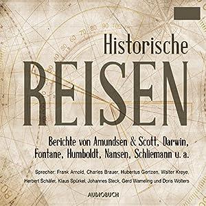 Historische Reisen Hörbuch