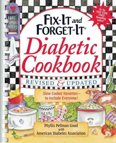 Fix-It and Forget-It Diabetic Cookbook Revised and Updated: 550 Slow Cooker Favorites--to include everyone! by Phyllis Pellman Good