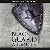 The Black Guard: Book 1 | [A.J. Smith]