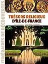 Trésors religieux d'Ile-de-France