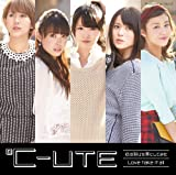 ℃-ute「Love take it all」