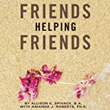 img - for Friends Helping Friends: A Guide to Approaching Peers About Their Potential Eating Disorder book / textbook / text book