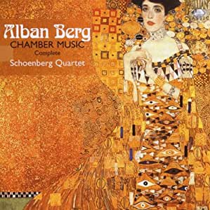 Alban Berg : Intégrale de la Musique de Chambre