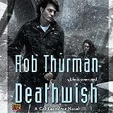 Deathwish: Cal Leandros, Book 4