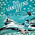 The Vanishing Act: A Novel Audiobook by Mette Jakobsen Narrated by Frederic Basso