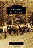 img - for Raymond and Casco (Images of America) (Images of America Series) book / textbook / text book