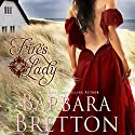 Fire's Lady (       UNABRIDGED) by Barbara Bretton Narrated by Madison Brightwell