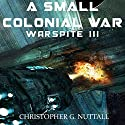 A Small Colonial War: Ark Royal, Book 6 Audiobook by Christopher G. Nuttall Narrated by Ralph Lister