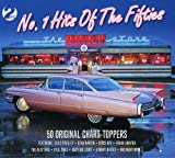 No.1 Hits of The Fifties- 50 Original Chart Toppers