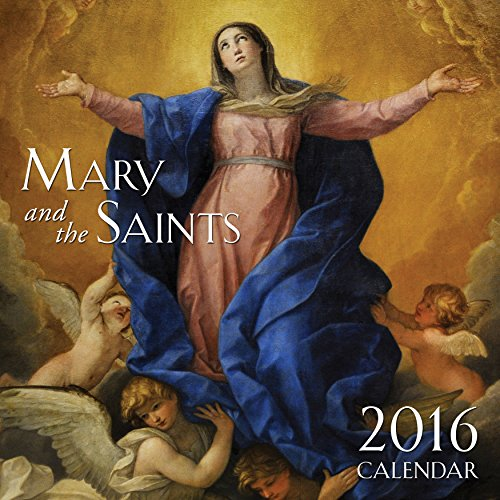 Mary and the Saints Wall Calendar