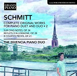 Schmitt: Works For Piano Duet 2 (The Invencia Piano Duo) (Grand Piano: GP622)