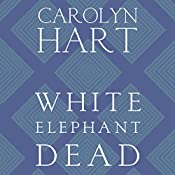 White Elephant Dead: A Death on Demand Mystery, Book 11 | Carolyn G. Hart