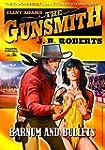 Barnum and Bullets (A Clint Adams, Gu...