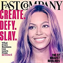 Audible Fast Company, July/August 2016 Periodical by Fast Company Narrated by Ken Borgers