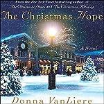 The Christmas Hope: A Novel | Donna VanLiere