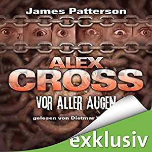 Vor aller Augen (Alex Cross 9) Hörbuch