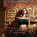 River Marked: Mercy Thompson, Book 6 Audiobook by Patricia Briggs Narrated by Lorelei King
