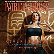 River Marked: Mercy Thompson, Book 6 | Patricia Briggs
