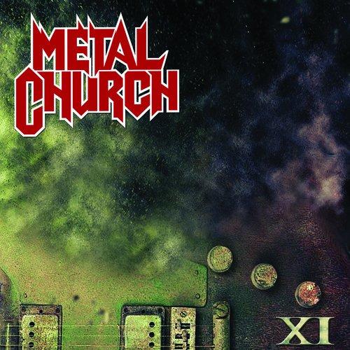 Metal Church-XI-Deluxe Edition-2CD-FLAC-2016-SCORN Download