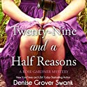 Twenty-Nine and a Half Reasons: Rose Gardner Mystery #2 (       UNABRIDGED) by Denise Grover Swank Narrated by Frances Fuller