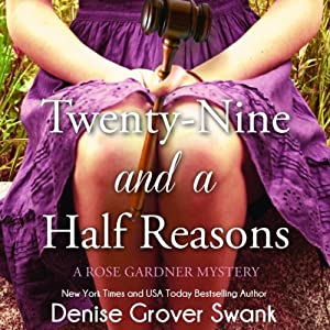 Twenty-Nine and a Half Reasons: Rose Gardner Mystery #2 | [Denise Grover Swank]