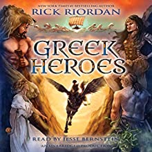 Percy Jackson's Greek Heroes (       UNABRIDGED) by Rick Riordan Narrated by Jesse Bernstein