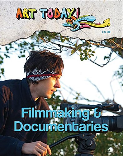 Filmmaking & Documentaries (Art Today!)