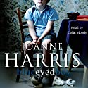 Blueeyedboy (       UNABRIDGED) by Joanne Harris Narrated by Colin Moody
