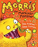 Morris the Mankiest Monster (0385615116) by Andreae, Giles