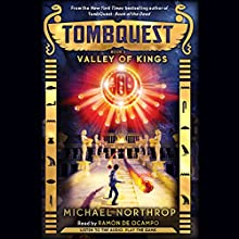 Valley of Kings: Tombquest #3 (       UNABRIDGED) by Michael Northrop Narrated by Ramón de Ocampo