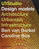 img - for UN Studio: Design models by Ben van Berkel (2008-04-14) book / textbook / text book