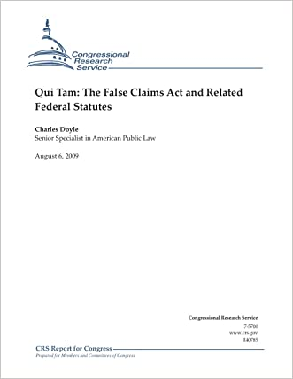 Qui Tam: The False Claims Act and Related Federal Statutes