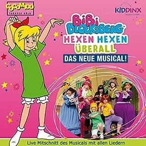 Bibi Blocksberg - Hexen Hexen überall - Das neue Musical Hörspiel