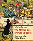 img - for The Master Cat, or Puss in Boots (Illustrated) book / textbook / text book