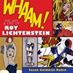 Whaam! the Art and Life of Roy Lichte...