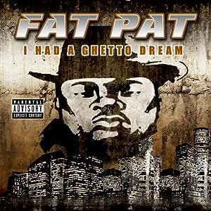 I Had a Ghetto Dream