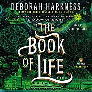 The Book of Life: All Souls, Book 3 | [Deborah Harkness]
