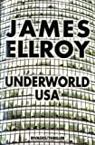 echange, troc James Ellroy - Underworld USA