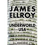 Underworld USApar James Ellroy