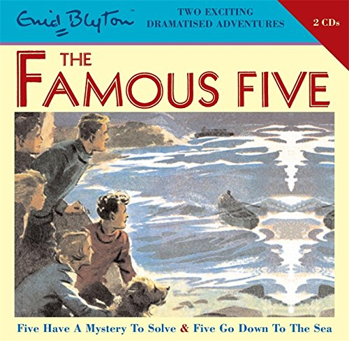 Five Have a Mystery to Solve & Five Go Down to the Sea: AND Five Go Down to the Sea v. 6 (Famous Five)
