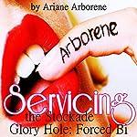 Servicing the Stockade Glory Hole: Forced Bi FemDom Punishment | Ariane Arborene
